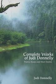 Complete Works of Judi Donnelly by Judi Donnelly image