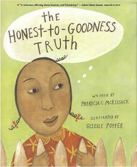 The Honest to Goodness Truth by Patricia C McKissack image
