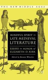 Mindful Spirit in Late Medieval Literature