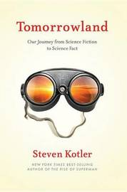 Tomorrowland by Steven Kotler