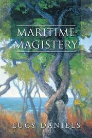 Maritime Magistery by Lucy Daniels
