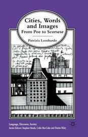 Cities, Words and Images by Patrizia Lombardo