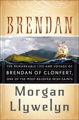 Brendan by Morgan Llywelyn