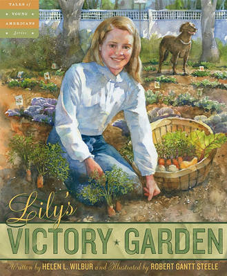 Lily's Victory Garden by Helen Wilbur image