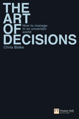 The Art of Decisions by Chris Blake image