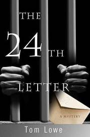 The 24th Letter by Tom Lowe (Phyllis Westberg) image