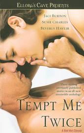 Tempt Me Twice by Jaci Burton image