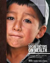 The Impact of Social Factors on Health: A Critical Reader for the Physician Assistant by Darron T. Smith