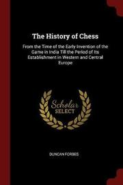 The History of Chess by Duncan Forbes image