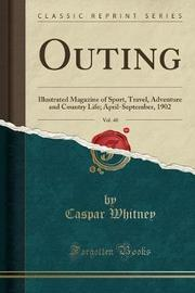 Outing, Vol. 40 by Caspar Whitney image