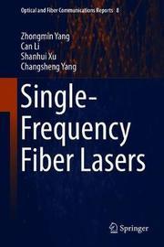 Single-Frequency Fiber Lasers by Zhongmin Yang