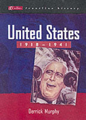 United States 1918-1941 by Derrick Murphy