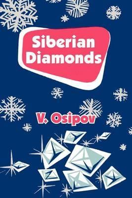 Siberian Diamonds by V Osipov