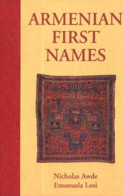 Armenian First Names by Nicholas Awde