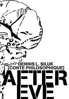 After Eve by Dennis L Siluk image
