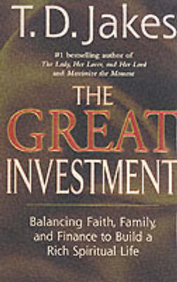 The Great Investment by T.D. Jakes image