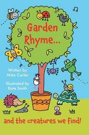 Garden Rhyme by Mike Carter