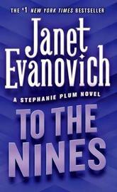 To the Nines (Stephanie Plum) by Janet Evanovich