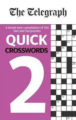 The Telegraph Quick Crosswords 2 by THE TELEGRAPH MEDIA GROUP image