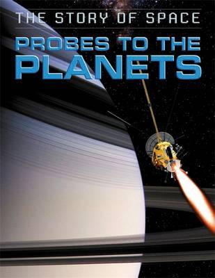 The Story of Space: Probes to the Planets by Steve Parker image