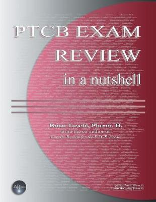 Ptcb Exam Review in a Nutshell by Brian Tuschl image