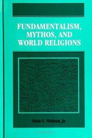 Fundamentalism, Mythos, and World Religions by Niels C. Nielsen image