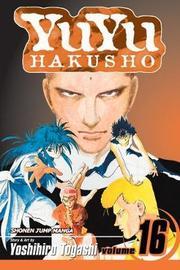 YuYu Hakusho, Vol. 16 by Yoshihiro Togashi