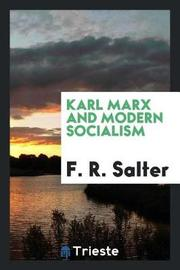 Karl Marx and Modern Socialism by F.R. Salter image