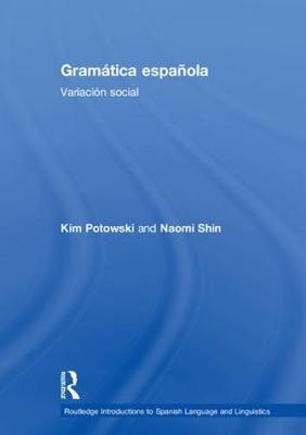 Gramatica espanola by Kim Potowski