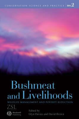 Bushmeat and Livelihoods
