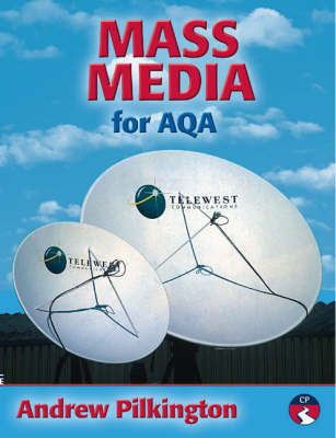Mass Media for AQA by Andy Pilkington