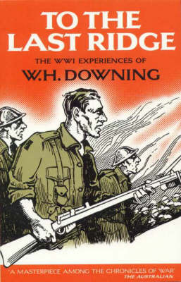 To the Last Ridge by W.H. Downing