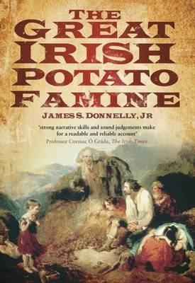 The Great Irish Potato Famine by James S. Donnelly