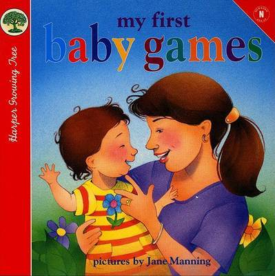 My First Baby Games by Jane Manning