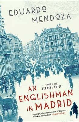 Englishman in Madrid by Eduardo Mendoza