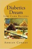 Diabetics Dream by Adrian Corday