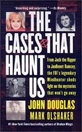 The Cases That Haunt Us by John Douglas image