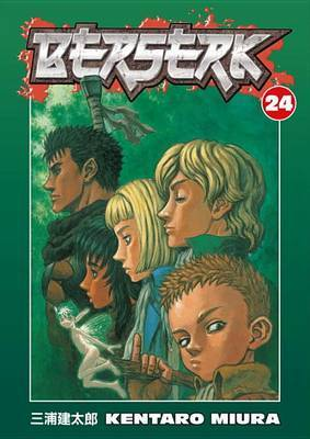 Berserk Volume 24 by Kentaro Miura