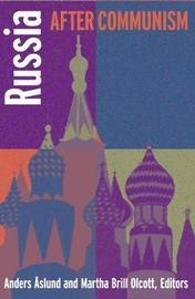 Russia After Communism by Geoffrey Kemp