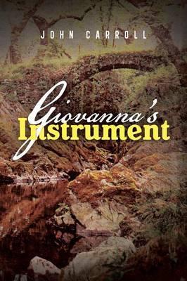 Giovanna's Instrument by John Carroll image