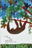 Slowly, Slowly, Slowly, Said the Sloth by Eric Carle