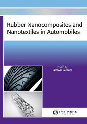 Rubber Nanocomposites and Nanotextiles in Automobiles