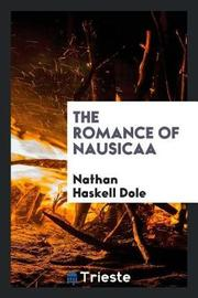 The Romance of Nausicaa by Nathan Haskell Dole image