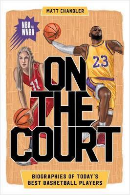 On the Court by Matt Chandler