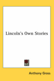 Lincoln's Own Stories image