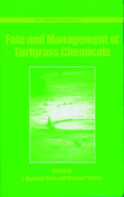 Fate and Management of Turfgrass Chemicals by John Marshall Clark image