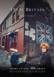 1960s Britain by Susan Cohen