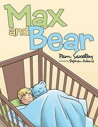 Max and Bear by Pam Saxelby