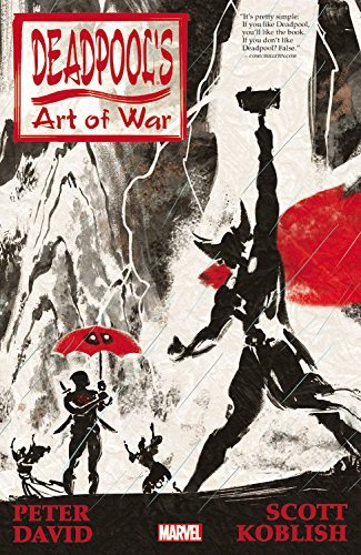 Deadpool's Art Of War by Peter David
