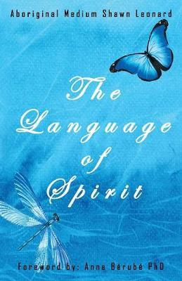 The Language of Spirit by Shawn Leonard image
